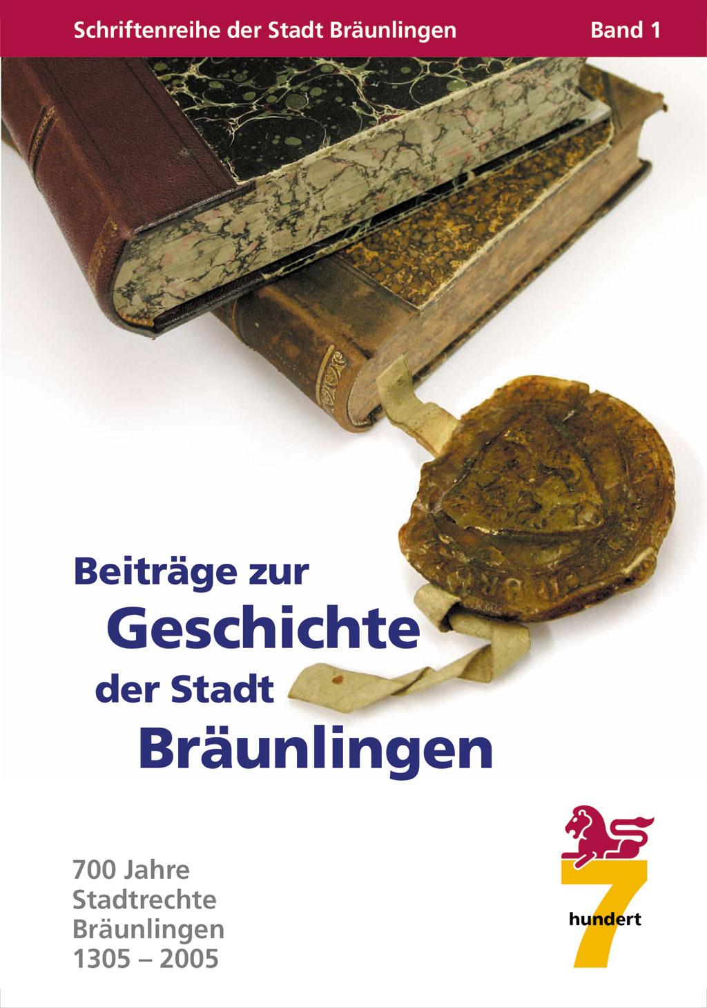 Schriftenreihe der Stadt Bräunlingen Band 1